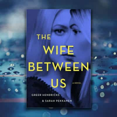 the wife between us plot spoiler